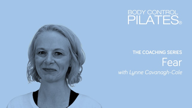 The Coaching Series: Fear with Lynne Cavanagh-Cole