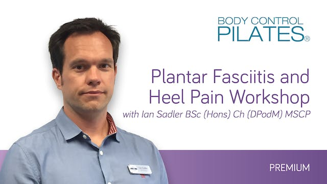 WORKSHOP - Plantar Fasciitis with Ian Sadler