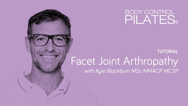 Tutorial: Facet Joint Arthropathy with Kyle Blackburn