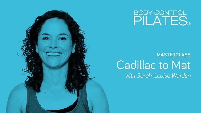 Masterclass: Cadillac to Mat with Sarah-Louise Warden