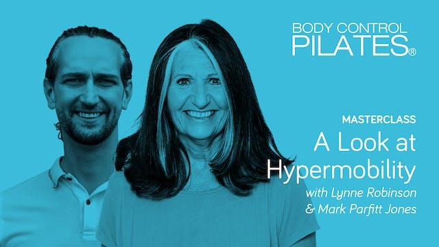 Masterclass: A Look at Hypermobility with Lynne Robinson & Mark Parfitt Jones