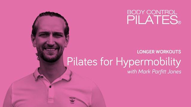 Longer Workouts: Pilates for Hypermobility with Mark Parfitt Jones