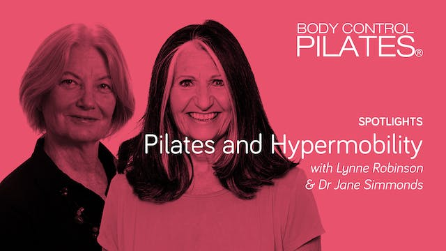 Hypermobility & Pilates with Lynne Robinson & Dr Jane Simmonds MCSP MMACP
