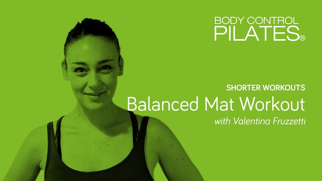 Shorter Workout: Balanced Mat Workout with Valentina Fruzzetti
