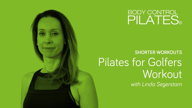 Short Workout: Pilates for Golfers Workout with Linda Segerstam