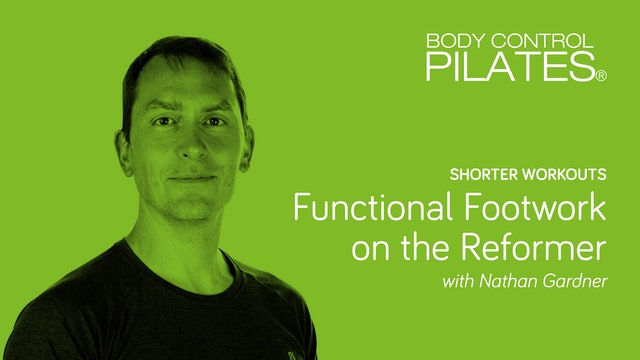 Shorter Workout: Functional Footwork on the Reformer with Nathan Gardner