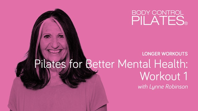 Longer Workout: Pilates for Better Mental Health –Workout 1