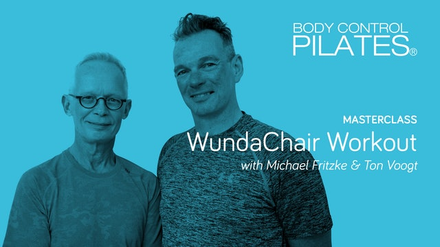 Masterclass: Wunda Chair Workout with Michael Fritzke & Ton Voogt