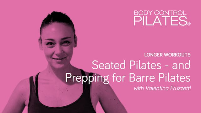 Longer Workout: Seated Pilates and Ba...