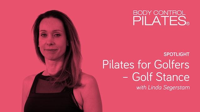 Spotlight: Pilates for Golfers - Golf Stance with Linda Segerstam