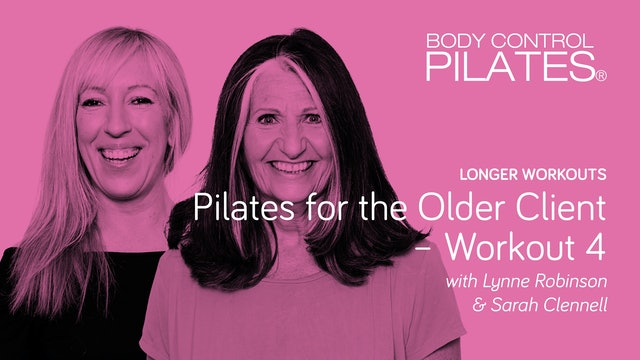 Longer Workout: Pilates for the Older Client - Workout 4