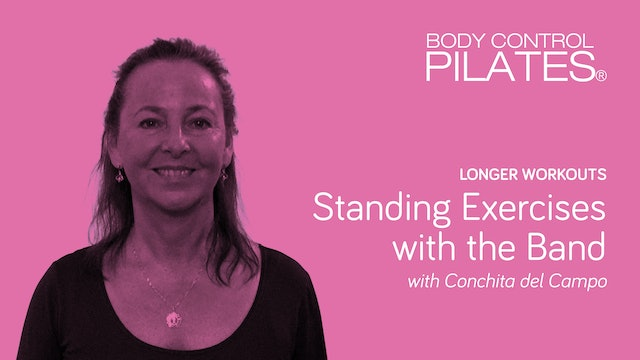 Longer Workouts: Standing Exercises with the Band with Conchita