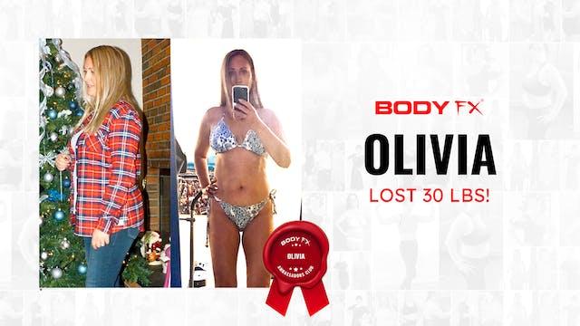 Olivia Lost 30 LBS!