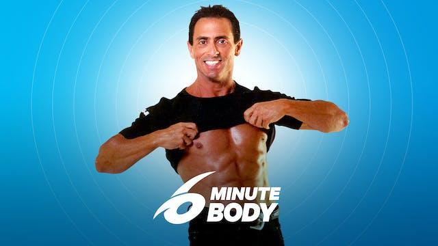 6 Minute Body