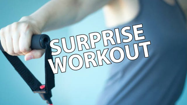Surprise Workout 06