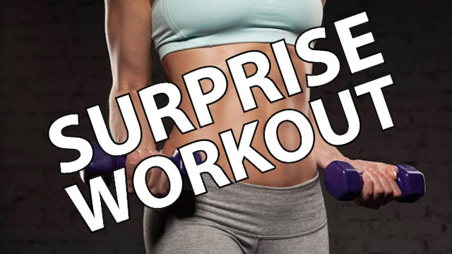 Challenge Workouts: Surprise Workout 07