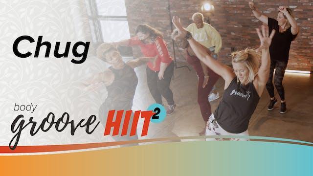 Body Groove HIIT 2 - Chug