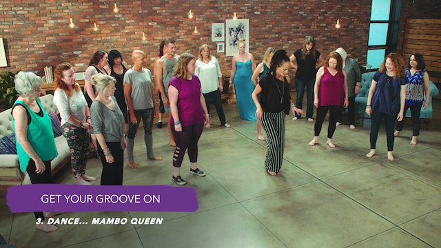 Discover Your Groove Module 10 Section 3. Dance: Mambo Queen