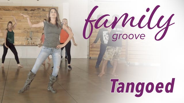 Family Groove - Tangoed