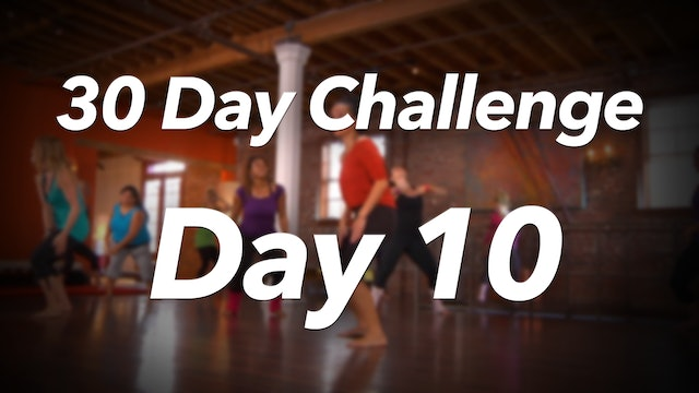 30 Day Challenge - Day 10 Workout