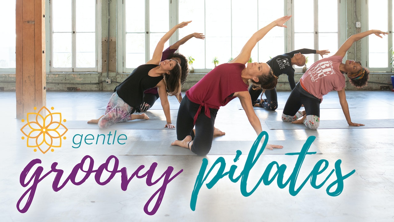 Gentle Groovy Pilates