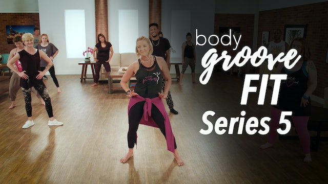 Body Groove Fit Series 5