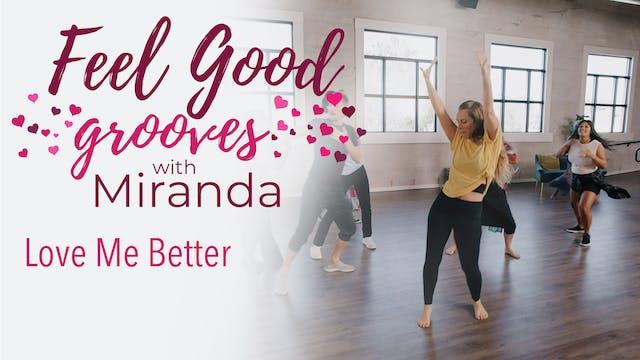Feel Good Grooves - Love Me Better
