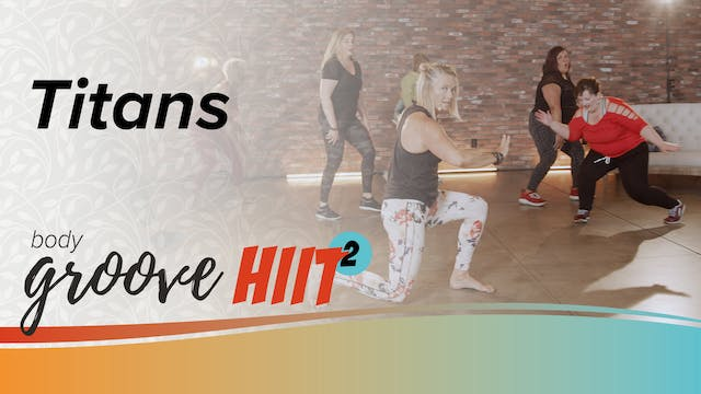 Body Groove HIIT 2 - Titans