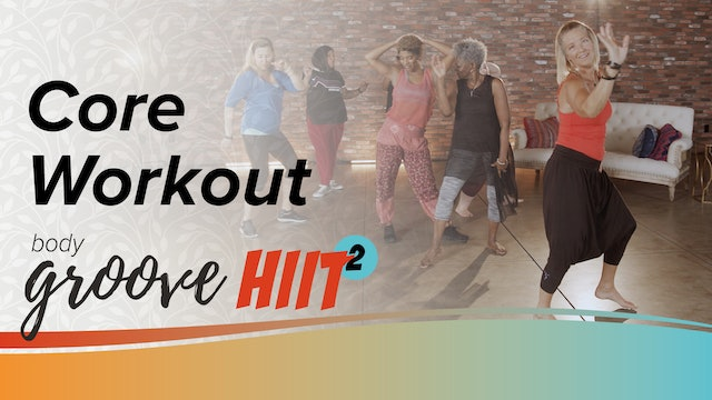 Body Groove HIIT 2 Core Workout