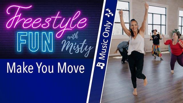 Freestyle Fun - Make You Move - Music...
