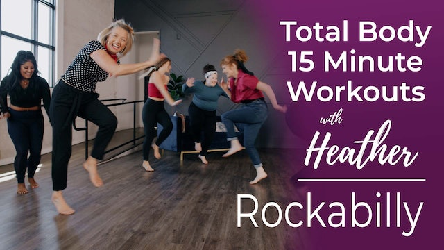 Total Body 15 Minute Workouts with Heather - Rockabilly Workout
