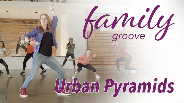 Family Groove - Urban Pyramids