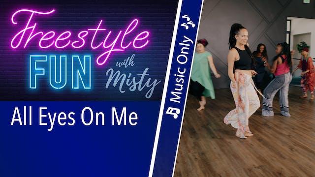 Freestyle Fun - All Eyes On Me - Musi...