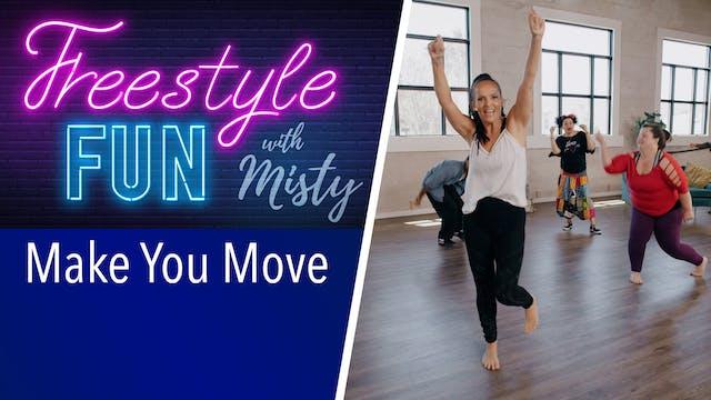 Freestyle Fun - Make You Move