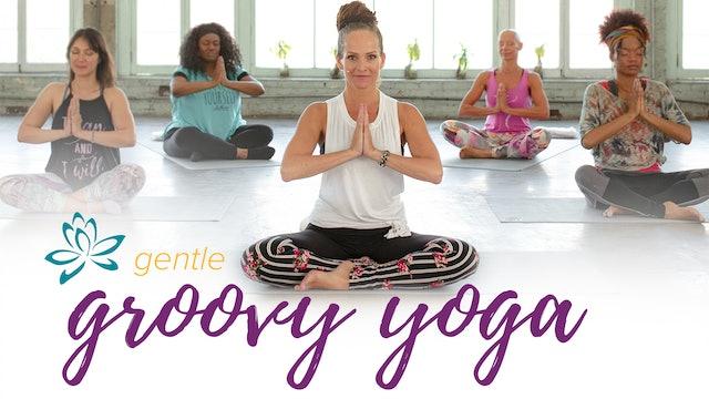 Gentle Groovy Yoga