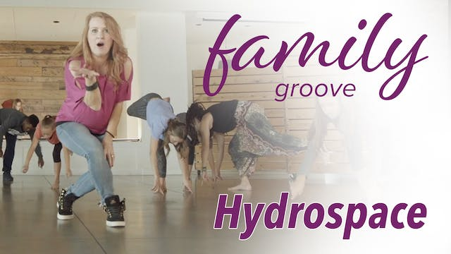 Family Groove - Hydro Space