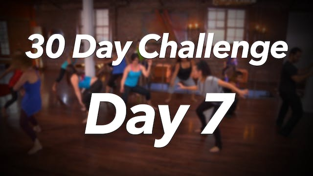 30 Day Challenge - Day 7 Workout