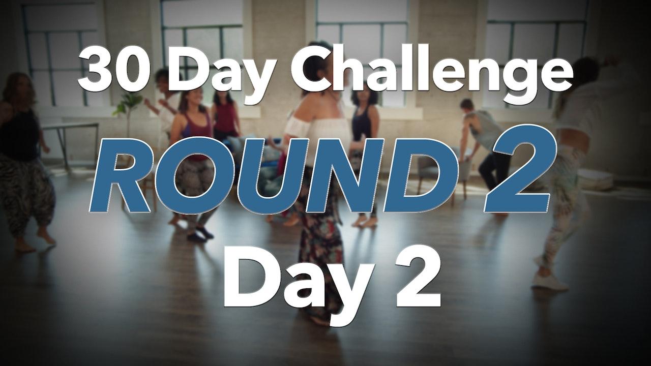 30 Day Challenge - Round 2 - Day 2