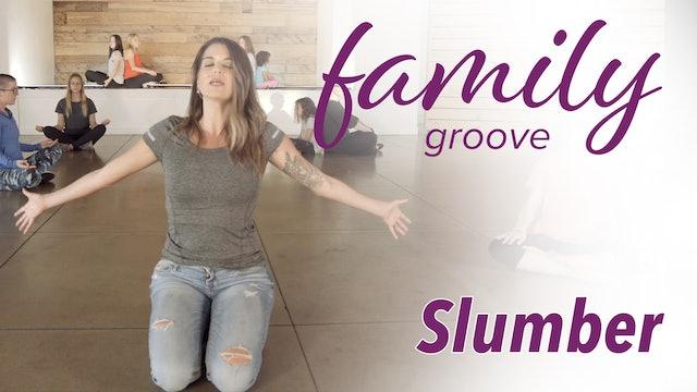 Family Groove - Slumber