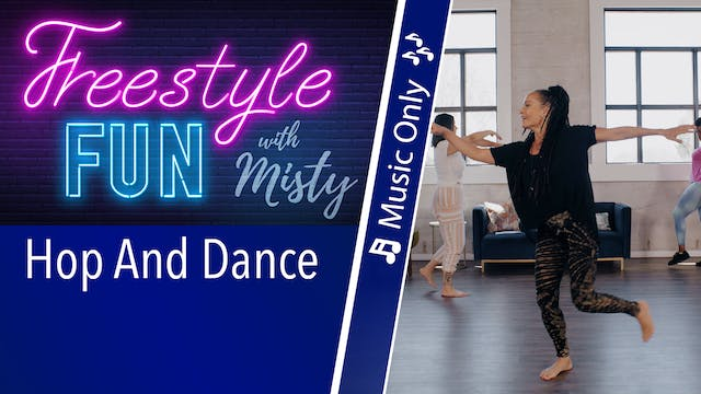 Freestyle Fun - Hop and Dance - Music...