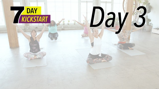 7 Day Kickstart - Day 3