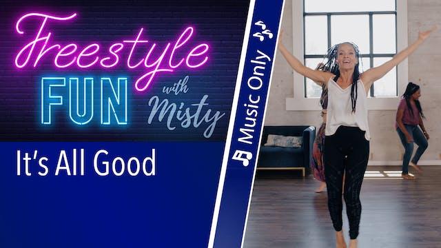Freestyle Fun - It's All Good - Music...