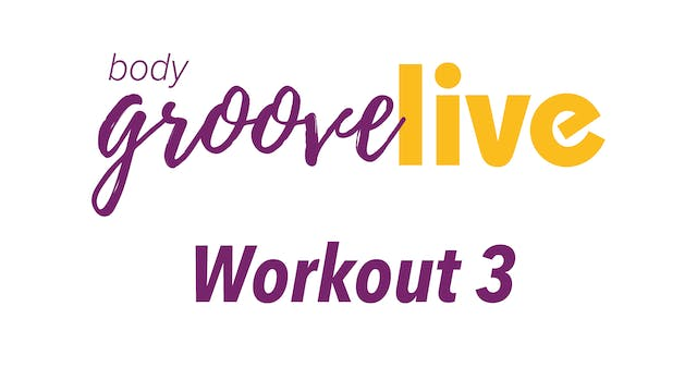 Body Groove Live Workout 3