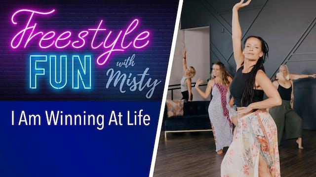 Freestyle Fun - I Am Winning At Life