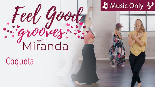 Feel Good Grooves - Coqueta - Music Only