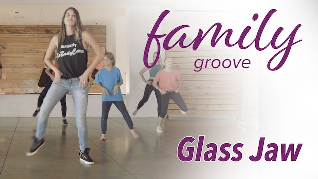 Family Groove - Glass Jaw