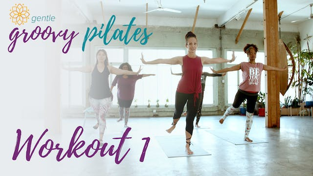Gentle Groovy Pilates Workout 1