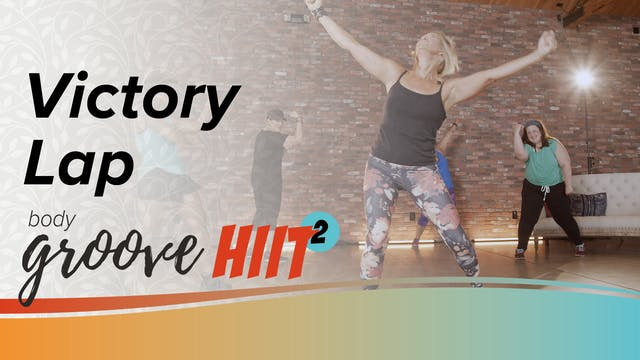 Body Groove HIIT 2 - Victory Lap