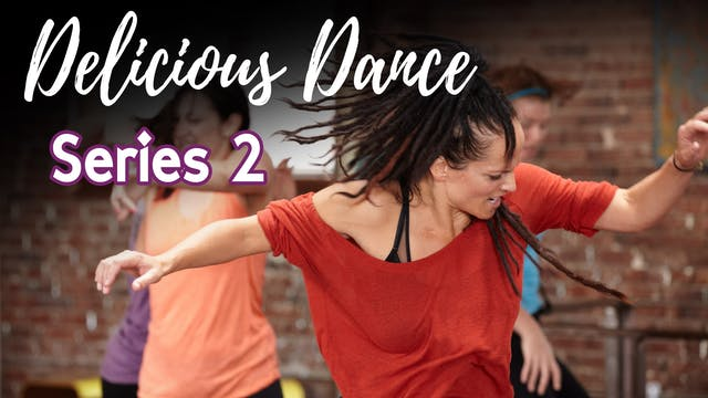 Delicious Dance with Graphics - Series 2