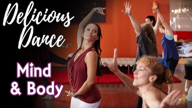 Delicious Dance with Graphics - Mind and Body